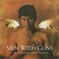 Various Artists.. – Men With Guns (Hombres Armados), A Film by John Sayles - Original Soundtrack