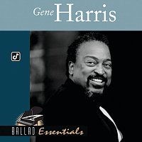 Gene Harris – Ballad Essentials:  Gene Harris