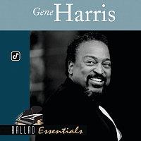 Gene Harris – Ballad Essentials:  Gene Harris
