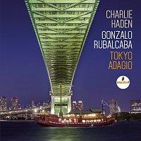 Charlie Haden & Gonzalo Rubalcaba – Tokyo Adagio