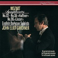 John Eliot Gardiner, English Baroque Soloists – Mozart: Symphonies Nos. 32, 35 & 36