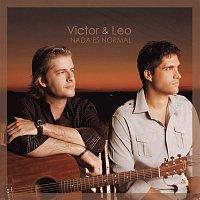 Victor & Leo – Nada es Normal