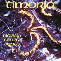 Timoria – Viaggio Senza Vento [Ed. Deluxe]