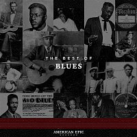 Various – American Epic: Blues