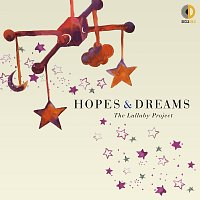 Různí interpreti – Hopes & Dreams: The Lullaby Project