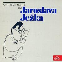 Různí interpreti – Vzpomínání na Jaroslava Ježka