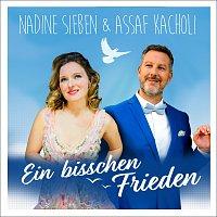 Nadine Sieben, Assaf Kacholi – Ein bisschen Frieden