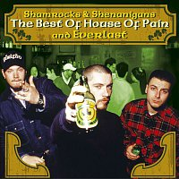House Of Pain, Everlast – The Best Of House Of Pain & Everlast: Shamrocks & Shenanigans