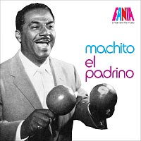 Machito – A Man And His Music: El Padrino