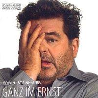 Erwin Steinhauer – Ganz im Ernst