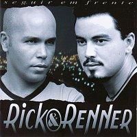 Rick, Renner – Seguir Em Frente