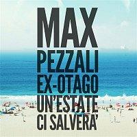 Max Pezzali – Un'estate ci salvera (feat. Ex-Otago)