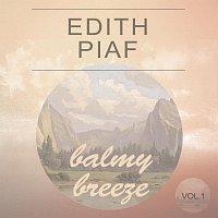 Edith Piaf – Balmy Breeze Vol. 1
