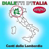 Artisti Vari – Dialetti d'Italia: Canti dalla Lombardia