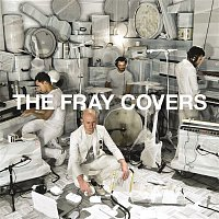 The Fray – Covers