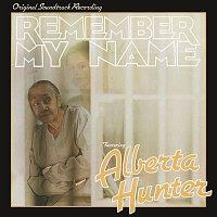 Alberta Hunter – Remember My Name (Original Soundtrack Recording)