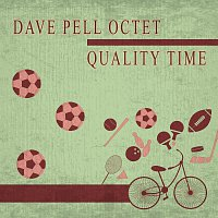 Dave Pell Octet – Quality Time