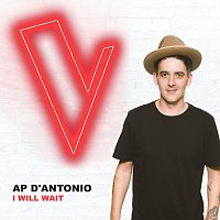 AP D'Antonio – I Will Wait [The Voice Australia 2018 Performance / Live]