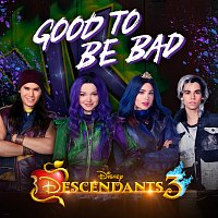 "Dove Cameron, Sofia Carson, Booboo Stewart, Cameron Boyce, Jadah Marie – Good to Be Bad [From ""Descendants 3""]"