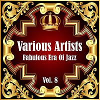 Různí interpreti – Fabulous Era Of Jazz - Vol. 8