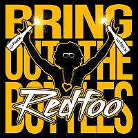Redfoo – Bring Out The Bottles
