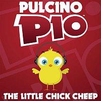 Pulcino Pio – The Little Chick Cheep (Radio Edit)