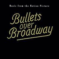 Original Motion Picture Soundtrack – Bullets Over Broadway Soundtrack