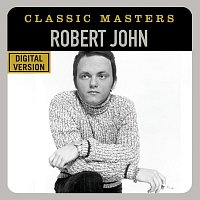 Robert John – Classic Masters