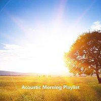Různí interpreti – Acoustic Morning Playlist