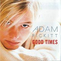 Adam Rickitt – Good Times