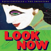 Elvis Costello, The Imposters – Look Now [Deluxe Edition]