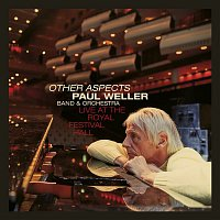 Paul Weller – Other Aspects, Live at the Royal Festival Hall