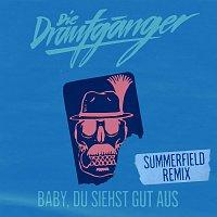 Die Draufganger – Baby, du siehst gut aus [Summerfield Remix]