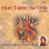 Narendra Chanchal – Hun Taran Da Vela