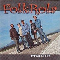 Folkrola – Razuzdaj konje