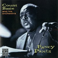 Count Basie & His Orchestra – Fancy Pants