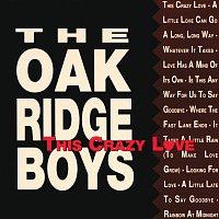 The Oak Ridge Boys – This Crazy Love