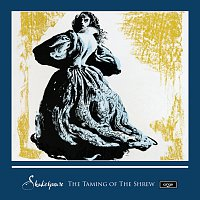 The Marlowe Dramatic Society & Professional Players – Shakespeare: The Taming Of The Shrew