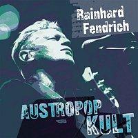 Rainhard Fendrich – Austropop Kult