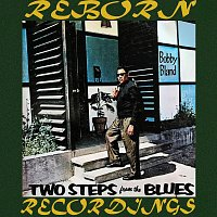 """Bobby """"Blue"""" Bland – Two Steps from the Blues (HD Remastered)"""