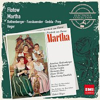 Anneliese Rothenberger – Flotow: Martha (1986 Digital Remaster)