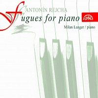 Milan Langer – Rejcha: 36 fug pro klavír