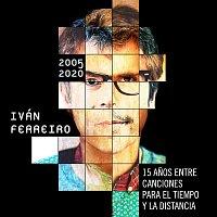 Ivan Ferreiro – 15 anos entre canciones para el tiempo y la distancia (2005-2020)
