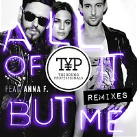 All Of It But Me Remixes