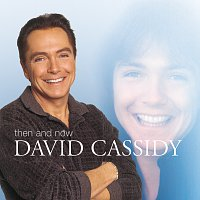 David Cassidy – Then And Now