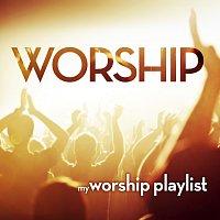 Různí interpreti – My Worship Playlist