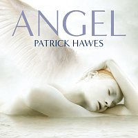 Patrick Hawes – Angel