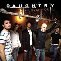Daughtry – Over You