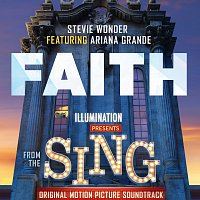 "Stevie Wonder, Ariana Grande – Faith [From ""Sing"" Original Motion Picture Soundtrack]"