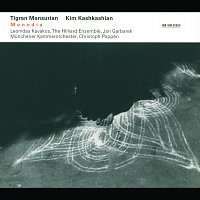 Kim Kashkashian, Leonidas Kavakos, Jan Garbarek, The Hilliard Ensemble – Mansurian: Monodia